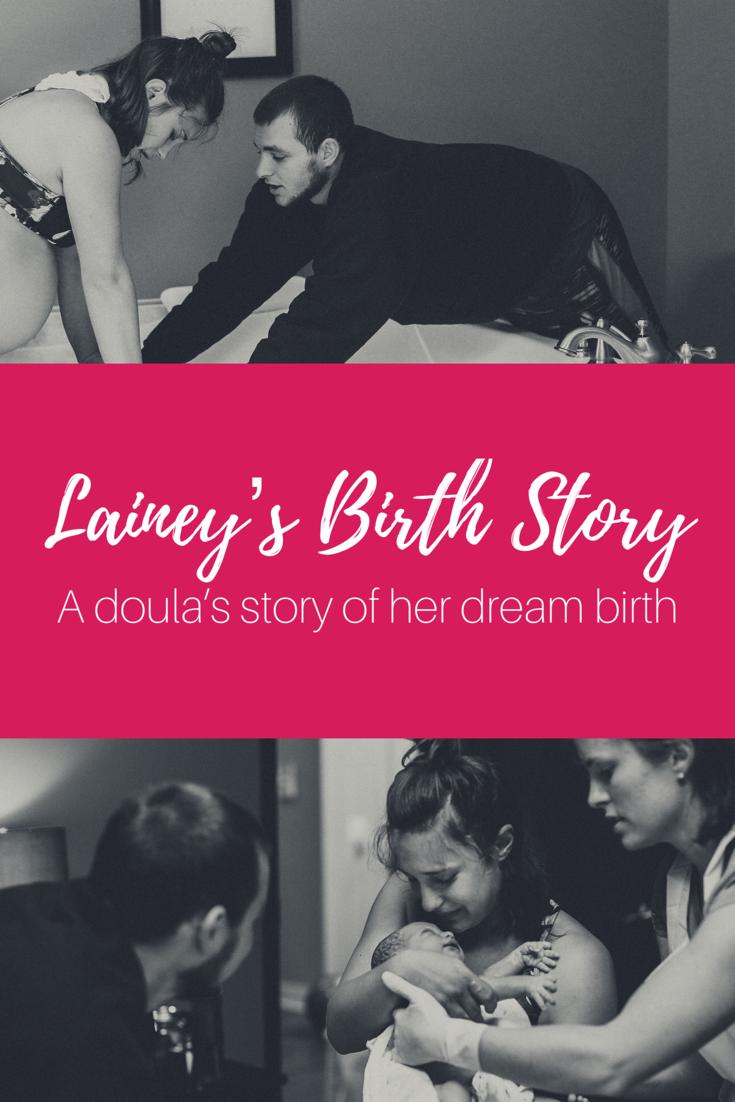 Lainey's Birth Story