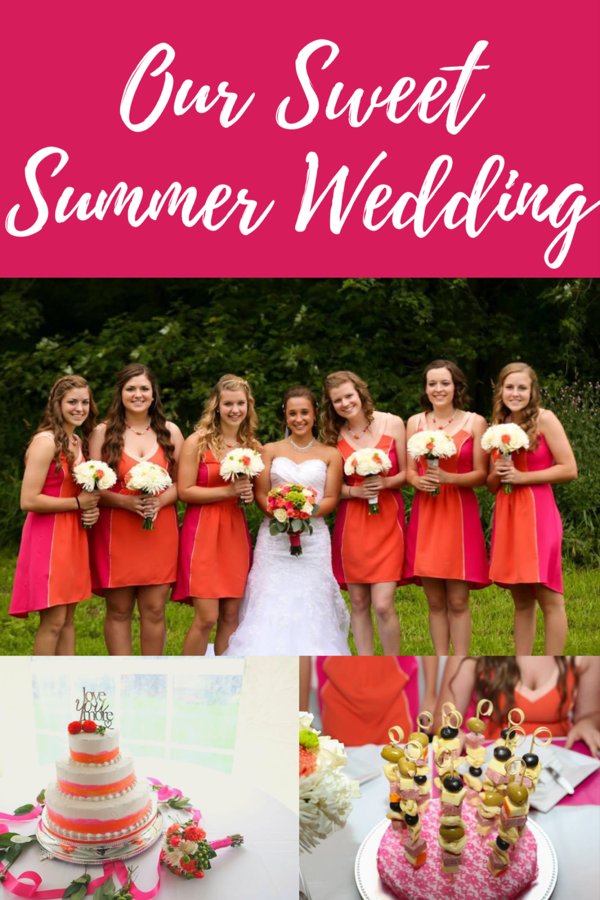 Our Sweet Summer Wedding
